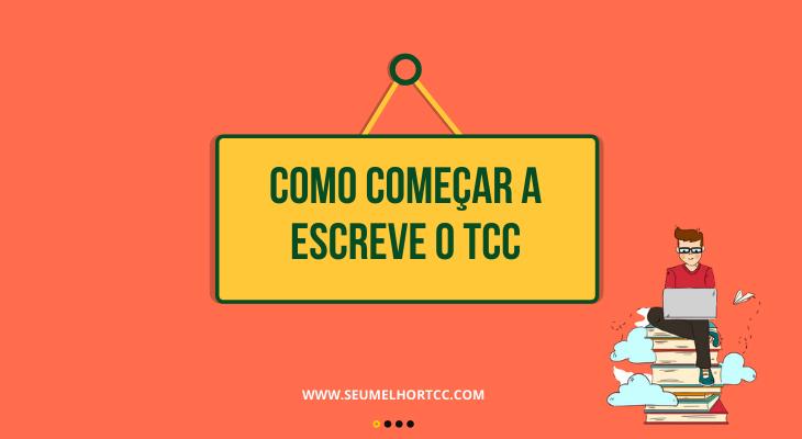Como começar a escrever um TCC