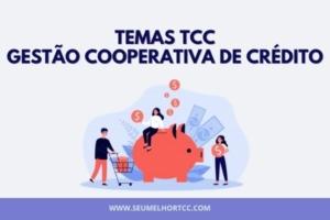 temas gestão cooperativas de crédito