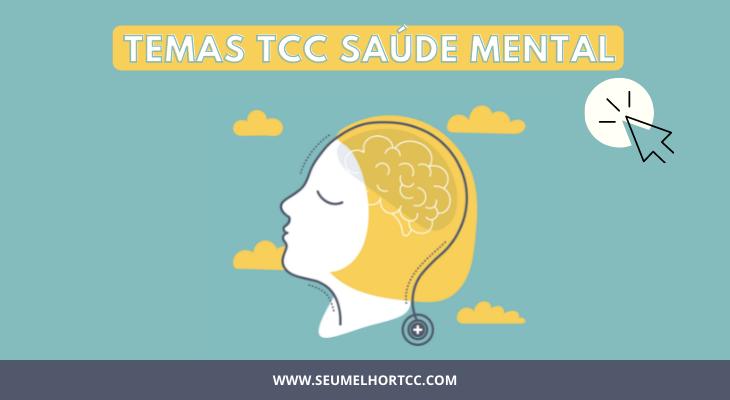 Temas de TCC sobre Saúde Mental